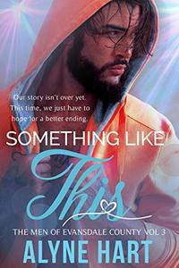 Something Like This: A Second Chance Romance