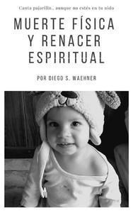 Muerte física y renacer espiritual