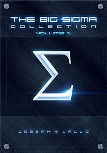 The Big Sigma Collection: Volume 1