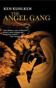 The Angel Gang: A California Century Mystery #3