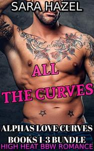 ALL THE CURVES: ALPHAS LOVE CURVES BOOKS 1-3 BUNDLE