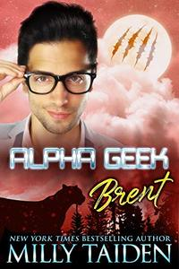 Alpha Geek: Brent