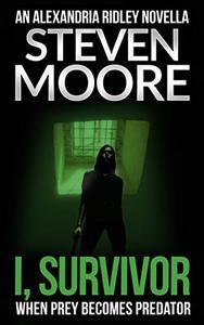 I, Survivor: When Prey Becomes Predator
