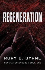 Regeneration: Generation Sandbox Series Book 1