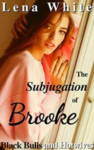 The Subjugation of Brooke