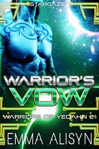 Warrior's Vow: A Stargazer Alien Fantasy Romance