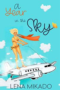 A Year in the Sky