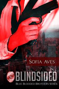 Blindsided: Blue Blooded Brothers Series Book 2