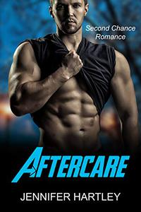 Aftercare: Second Chance Friends To Lovers  Romance with Humor