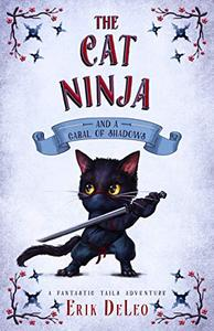 The Cat Ninja: and a Cabal of Shadows