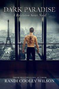 Dark Paradise A Revelation Series Novel