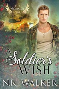 A Soldier's Wish: The Christmas Angel Book Five