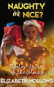 Twelve Dates of Christmas: Naughty or Nice? A Christmas Romance