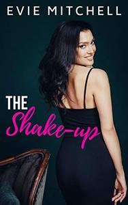 The Shake-Up: A Small Town Roommate Romantic Comedy