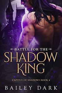 Battle for The Shadow King