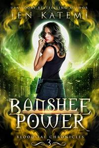 Banshee Power: A Steamy Paranormal Fantasy Romance