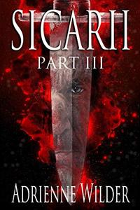SICARII: Part III