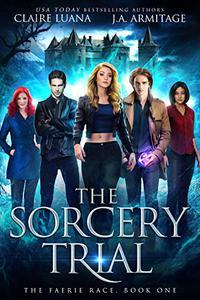 The Sorcery Trial: A Fae Adventure Romance