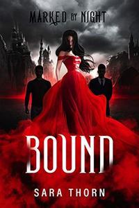 Bound: A Vampire Romance
