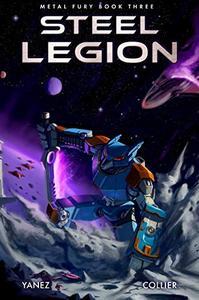 Steel Legion: A Mecha Space Opera Adventure