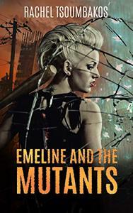 Emeline and the Mutants