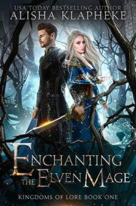Enchanting the Elven Mage