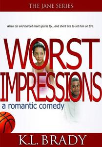 Worst Impressions: a Teen Romantic Comedy