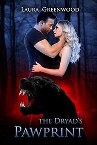 The Dryad's Pawprint: A Standalone Shifter Romance
