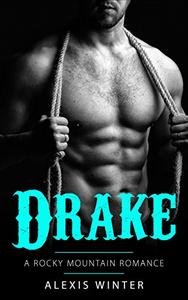 Drake: A Rocky Mountain Romance