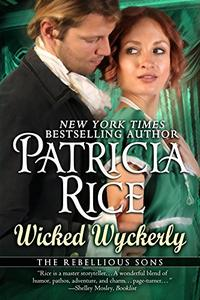 Wicked Wyckerly (Rebellious Sons Book 1)
