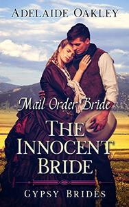 Mail Order Bride: The Innocent Bride