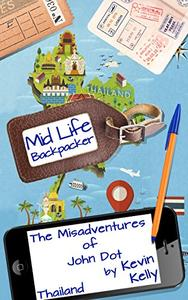 The Misadventures of John Dot: Thailand:
