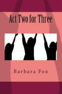 Act Two for Three