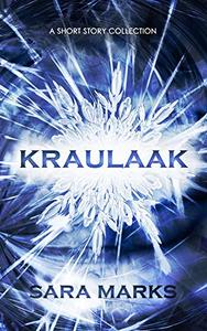 Kraulaak: A Short Story Collection