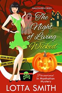 The Night of Living Wicked: Halloween Crisis