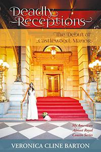 Deadly Receptions: The Debut of Castlewood Manor