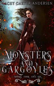 Monsters and Gargoyles: (Books 4-6): A Paranormal Reverse Harem Romance