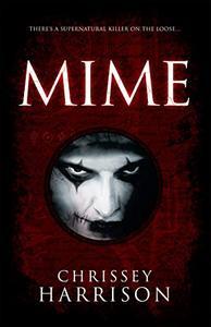 Mime: A Supernatural Thriller