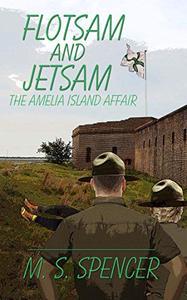 Flotsam and Jetsam: the Amelia Island Affair