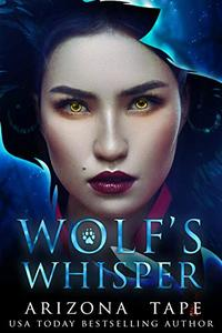 Wolf's Whisper: A paranormal lesbian romance
