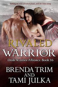 Rivaled Warrior: