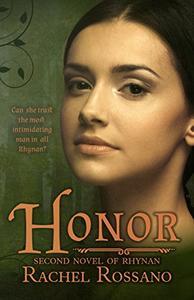Honor: Second Novel of Rhynan