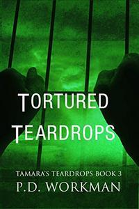 Tortured Teardrops