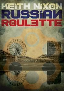 Russian Roulette: A unique crime thriller...