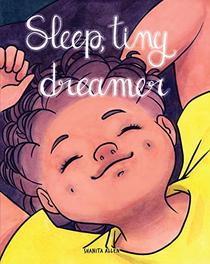 Sleep, Tiny Dreamer