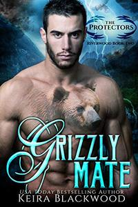 Grizzly Mate: A Bear Shifter Paranormal Romance