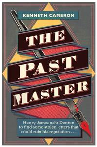 The Past Master: Denton Mystery Book 6