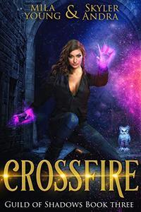 Crossfire: Reverse Harem Academy Paranormal Romance