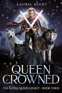 Queen Crowned: A slow-burn fantasy romance