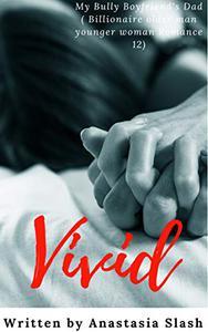 VIVID: MY BULLY BOYFRIEND'S DAD